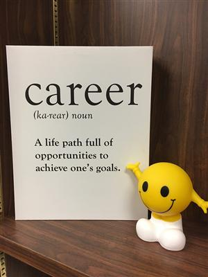 Career: A life path full of opportunities to achieve one's goals.